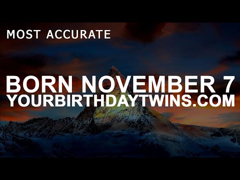 Born on November 7 | Birthday | #aboutyourbirthday | Sample