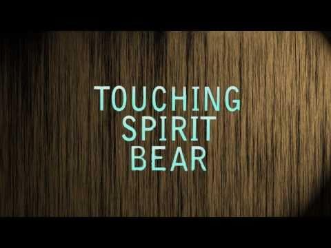 Touching Spirit Bear Movie Trailer HD - YouTube
