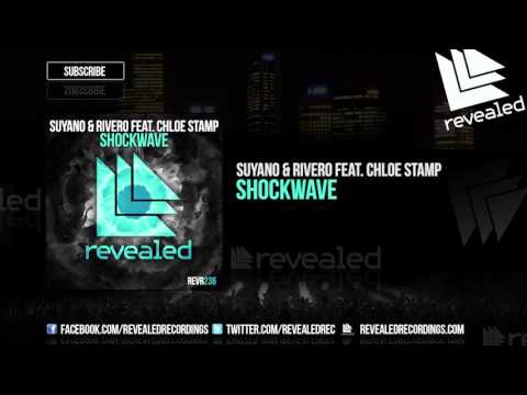 Suyano & RIVERO feat. Chloe Stamp - Shockwave [OUT NOW!]