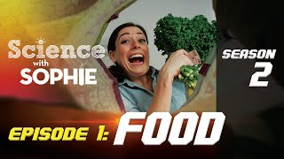 Science with Sophie: What is Food? thumbnail