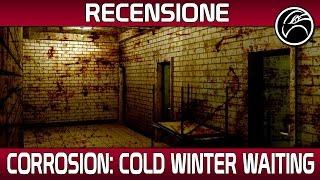 CORROSION: COLD WINTER WAITING - Recensione