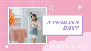 A Year In A Day? #FirstVlog2021