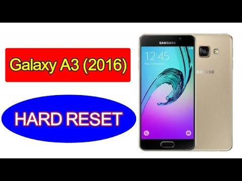Hard Reset SAMSUNG Galaxy A3 (2016)  A310F Remove Pattern Lock Without P...