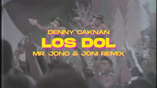 Download LOS DOL - DENNY CAKNAN ( Mr Jono & Joni REMIX )