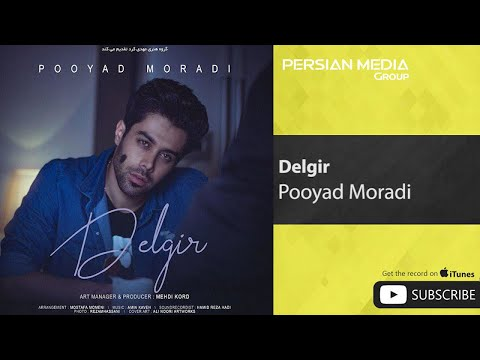 Pooyad Moradi - Delgir ( پویاد مرادی - دلگیر )