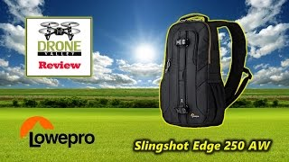 The Perfect Versatile Case For Your Mavic Pro - Lowepro Sling Edge 250-AW