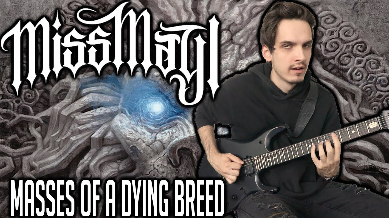 Miss May I | Masses of a Dying Breed | GUITAR COVER (2020) + Screen Tabs