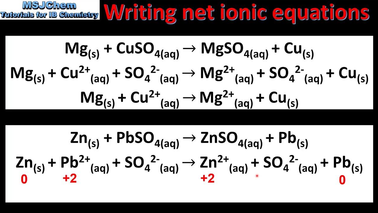 133.13 Writing net ionic equations (SL)
