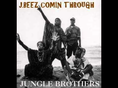 Jungle Brothers - J.Beez Comin' Through (album version)