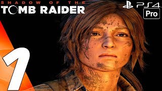 Shadow of The Tomb Raider - Gameplay Walkthrough Part 1 - Prologue (Full Game) 1080P 60FPS