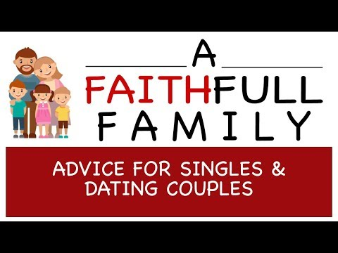 Advice For Singles And Dating Couples (A FaithFull Family) | Pastor Roger Jimenez