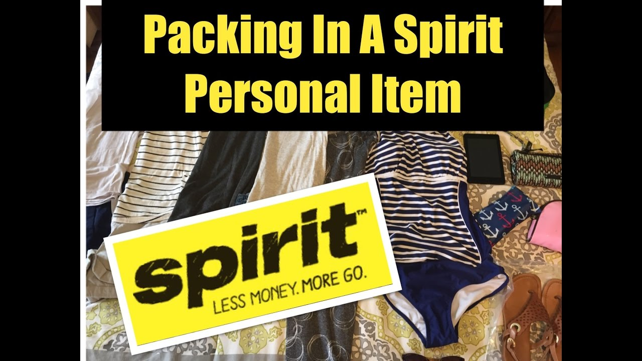 Spirit Airlines Personal Item Avoid Baggage Fees Pack In