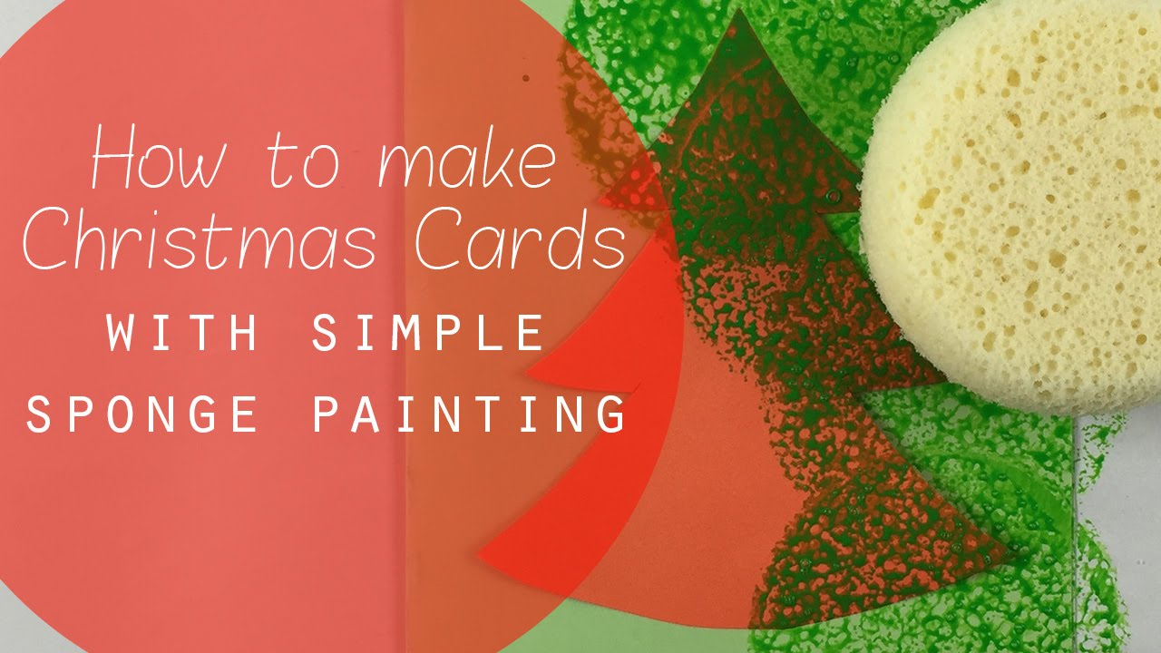 Making Christmas Cards Simple Sponge Painting Craft Idea