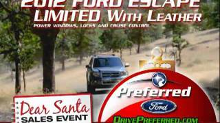 The Dear Santa Sales Event is going on now at Preferred Ford!