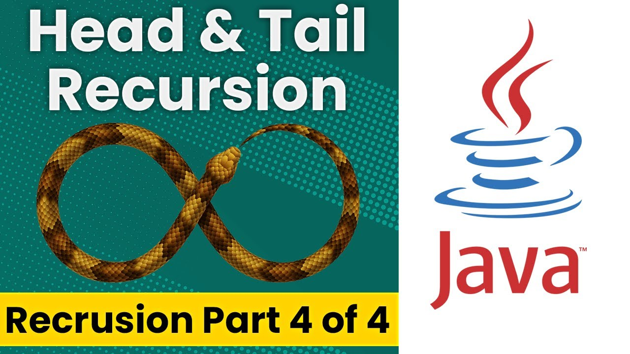 Head and Tail Recursion in Java (Recursion Tutorial Part 4