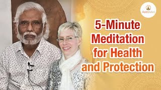 5-Minute Meditation for Health and Protection