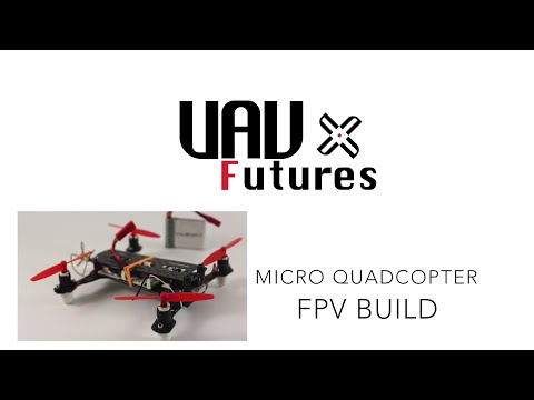 How to build a micro FPV quadcopter. Part 1