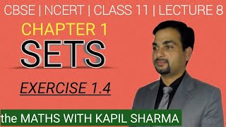 Sets: Solution of Exercise 1.4, Class 11,  Lecture 8