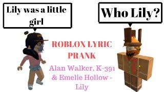 Alan Walker, K-391 & Emelie Hollow - Lily || Roblox Lyric Prank || Rusli