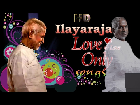 Ilayaraja non stop songs   super hit tamil mix songs   tamil movie mix songs   latest upload   2017