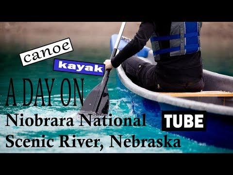 A Day on Nebraska Niobrara National Scenic River