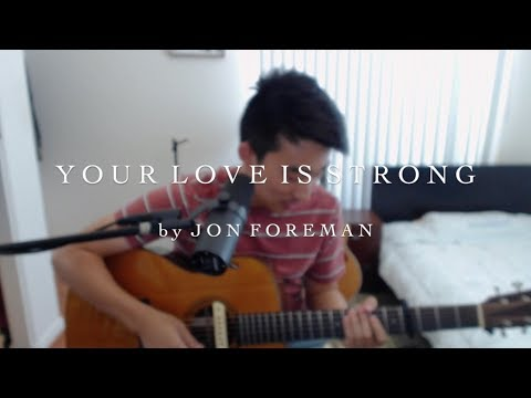 jon foreman - Your Love Is Strong // cover by shawn skim