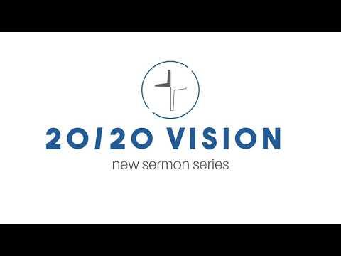 2020 Vision Series - Week 2 Mind of Christ