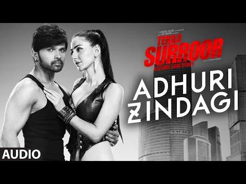 ADHURI ZINDAGI Full Song (Audio) | TERAA SURROOR | Himesh Reshammiya, Farah Karimaee | T-Series