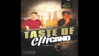 TASTE OF CHICANO x PHANTOM GHOST  FT. SWAN SOLO