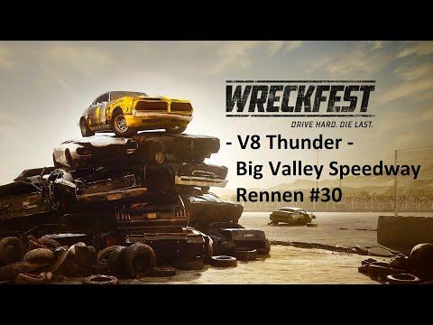 BASTIEBLUE_Wreckfest - V8 Thunder - Big Valley Speedway Rennen #30