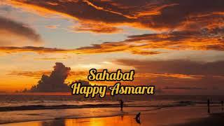 Download LIRIK LAGU HAPPY ASMARA - SAHABAT [ Dj Remix ] Wahai sahabatku jangan kau lukai hatinya