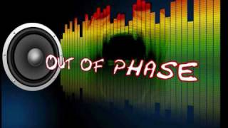 Download Out of Phase MP3 song and Music Video