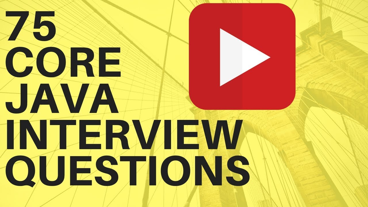 java freshers 75 core java interview questions and answer java java freshers 75 core java interview questions and answer java interview