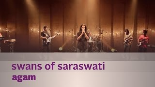 Swans of Saraswati - Agam - Music Mojo - Kappa TV