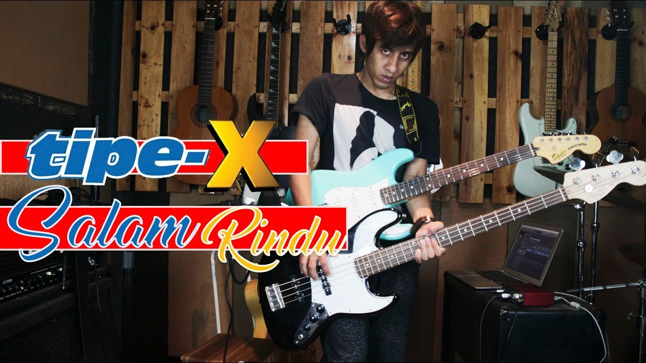 TIPE-X Salam Rindu Tutorial Bass Dan Gitar Full Melodi ...