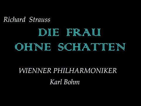 R. Strauss, Die Frau Ohne Schatten (excerpts). Karl Bohm.