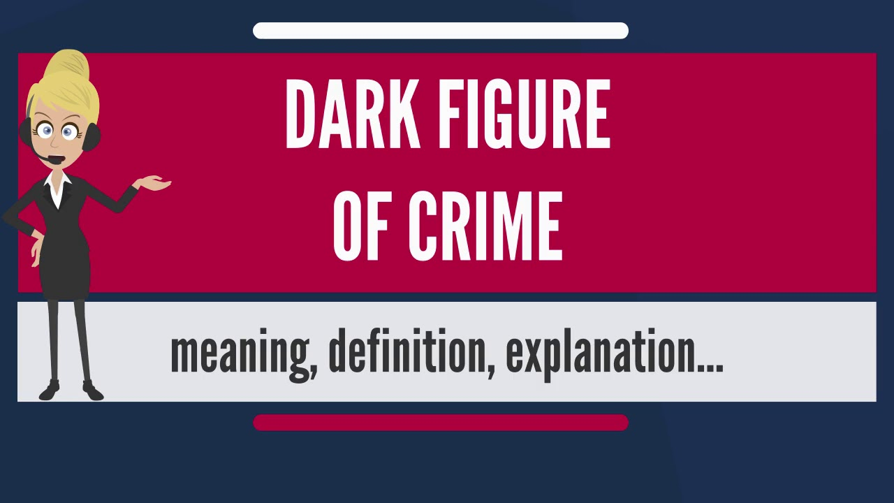 what is the dark figure of crime