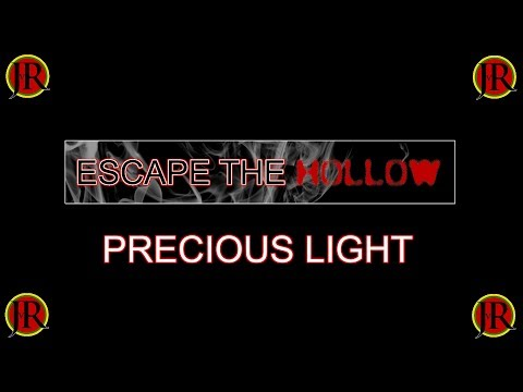 JvR - Escape The Hollow - 'Precious Light' lyric video