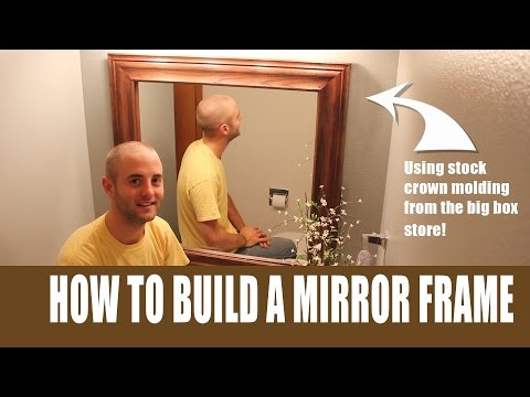 How To Build A Mirror Frame With Store Bought Crown Molding