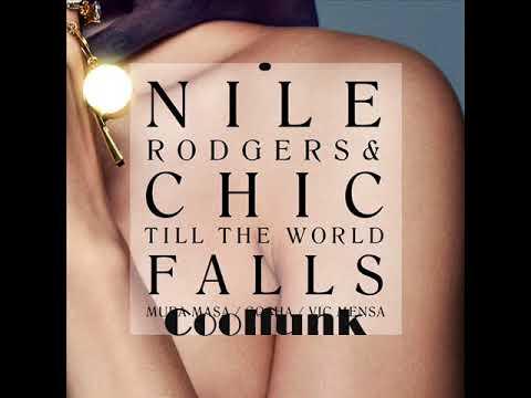 Nile Rodgers & Chic feat. Vic Mensa, Mura Masa and Cosha - Till The World Falls (2018)