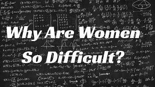 Understanding Women 101