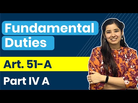 Fundamental Duties in Indian Constitution   Part IV A - Article 51A   Indian Polity