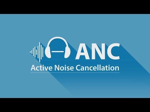 ANC - Active Noise Cancellation