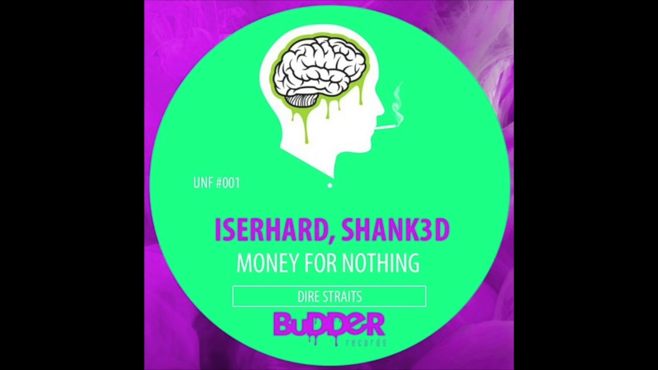 Unf #001:: dire straits money for nothing (iserhard, shank3d.
