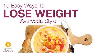 Ten Ayurvedic Pillars for Weight Balancing | John Douillard's LifeSpa