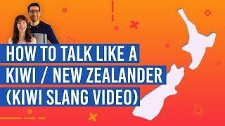 How to Talk Like a Kiwi / New Zealander (Kiwi Slang)