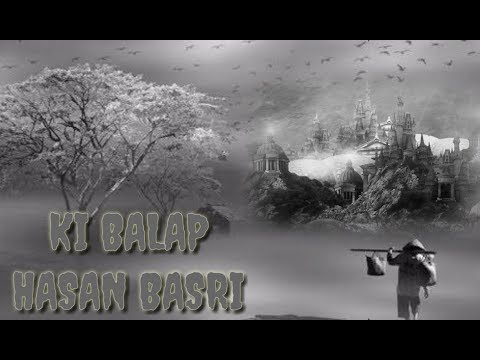 CERAMAH KI BALAP / CARITA /RIWAYAT HASAN BASRI