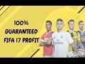 100% Guaranteed Profit FIFA 17!!!