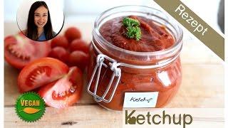 Ketchup Selber Machen - 5 Min Rezept Für Gesunde Vegane Grillsoße - Kalorienarmer Dip