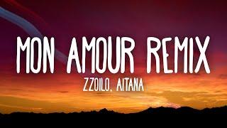 Zzoilo & Aitana - Mon Amour Remix (Letra/Lyrics)